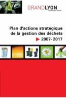 Couverture du Plan d'action stratégique de la question des déchets 2007-2017 du Grand Lyon