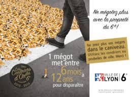Un mégot met entre 6 mois à 12 ans pour disparaître - Campagne de communication Lyon 6ème