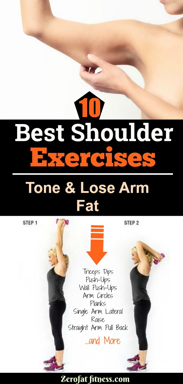 10 Best Shoulder Exercises To Tone And Lose Arm Fat Fast Zerofatfitness