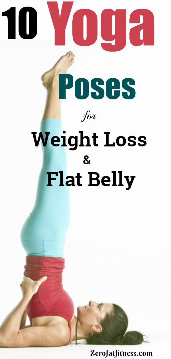 10 Yoga Poses for Weight Loss and Flat Belly
