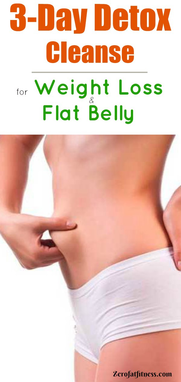 3-Day Detox Cleanse for Weight Loss and Flat Belly