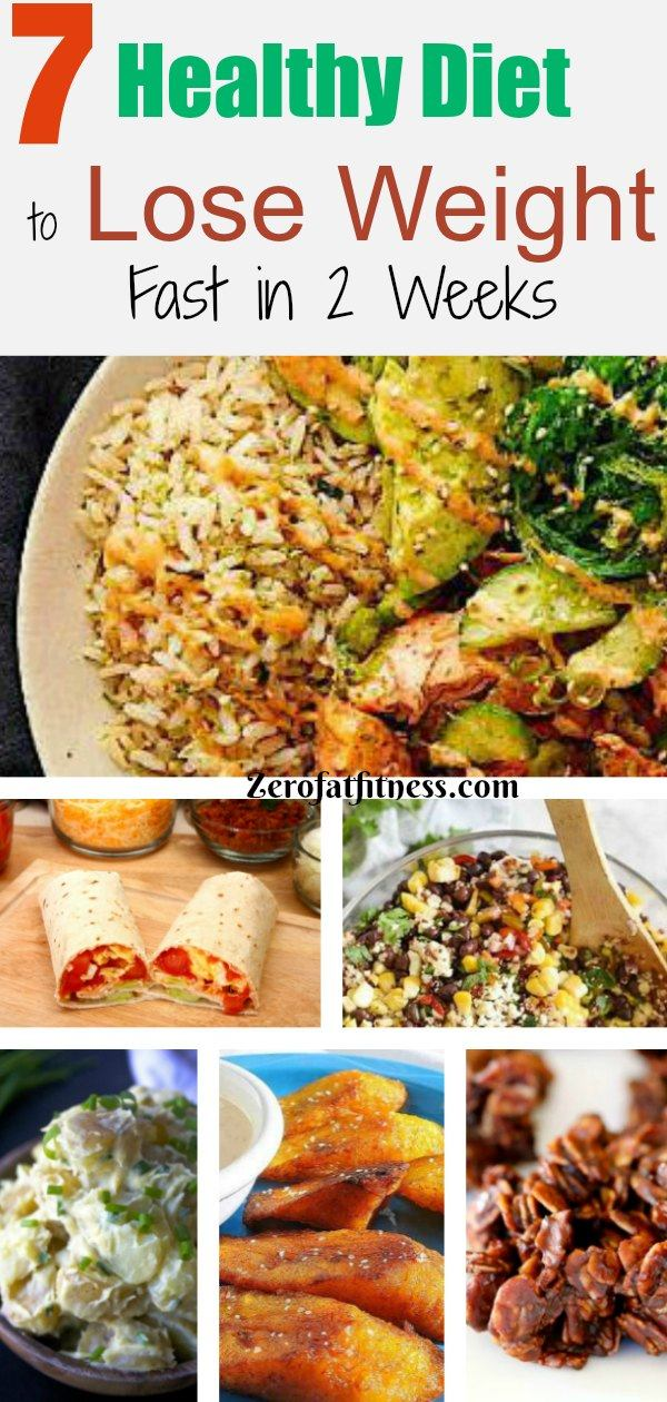 7 Healthy Diet to Lose Weight Fast in 2 Weeks