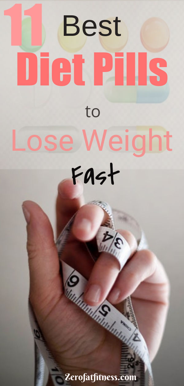 Best Diet Pills to Lose Weight Fast -11 Diet Pills That Work