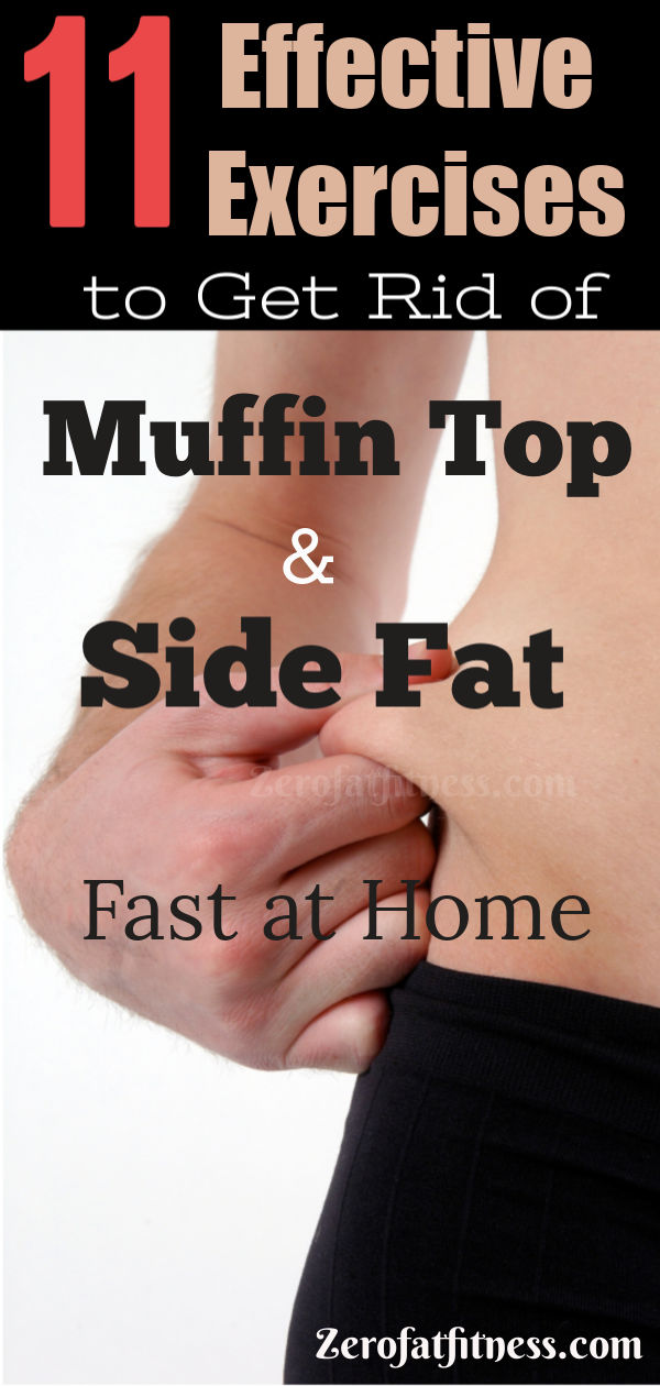 11 Best Exercises to Get Rid of Muffin Top and Side Fat at Home in 2 Weeks