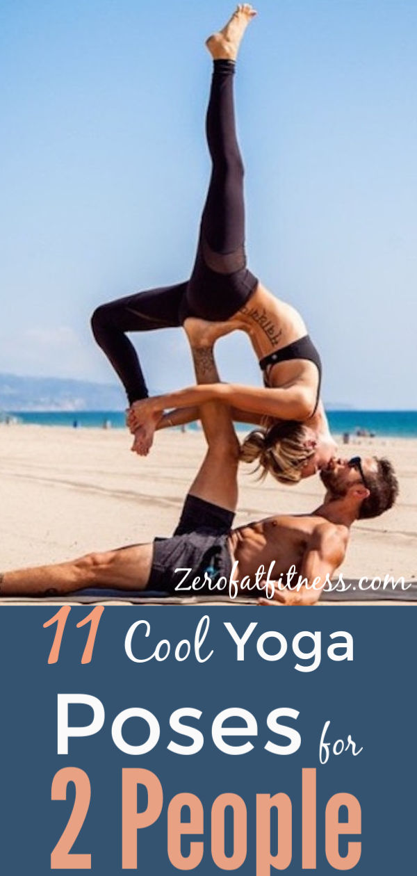 11 Easy Yoga Poses For Two People Friends Partners And Lovers