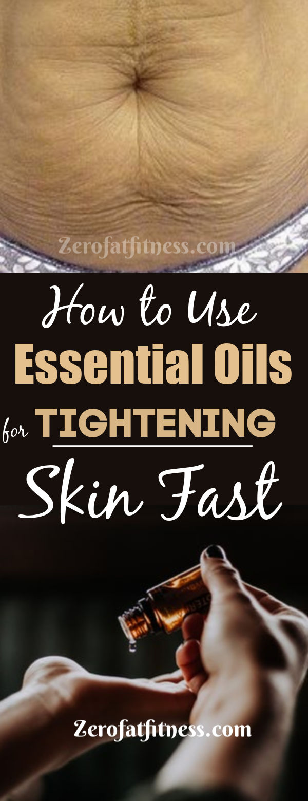 How to Use Essential Oils to Tighten Skin-11 Best Essential Oils for Sagging Skin after Weight Loss