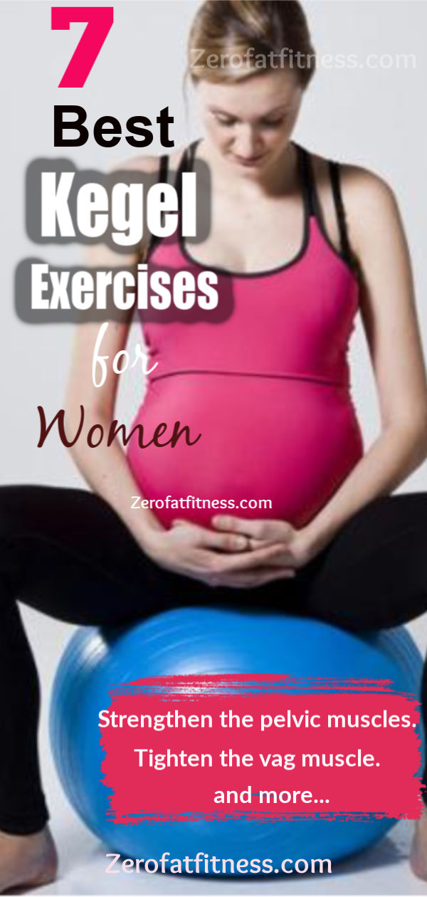 7 Best Kegel Exercises for Pregnant Women: How to do Kegel Exercises (Kegel Floor) for Women