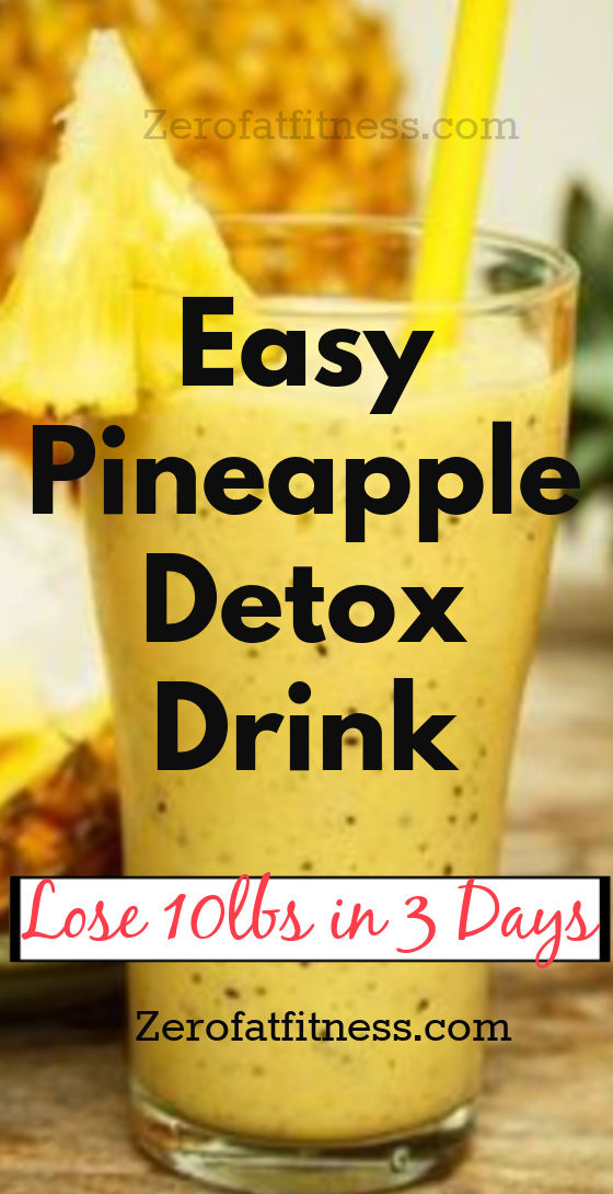 3 day Pineapple detox diet drink for weight loss and fat burning