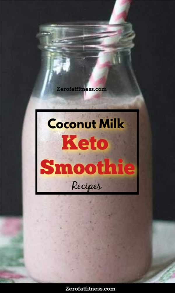 Coconut Milk Keto Smoothie for weight loss