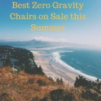 Best zero gravity chairs on sale this summer