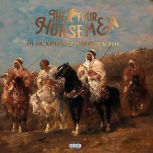 [MUSIC]: The Four Horsemen – DJ AB Feat. Deezell X BOC X Kheengz
