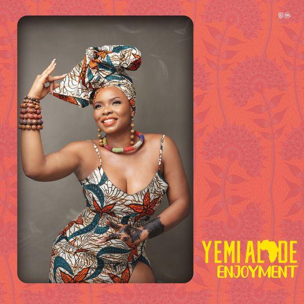 [MUSIC] Yemi Alade – Enjoyment
