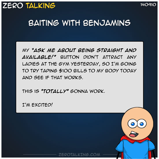 baiting-with-benjamins-zero-dean