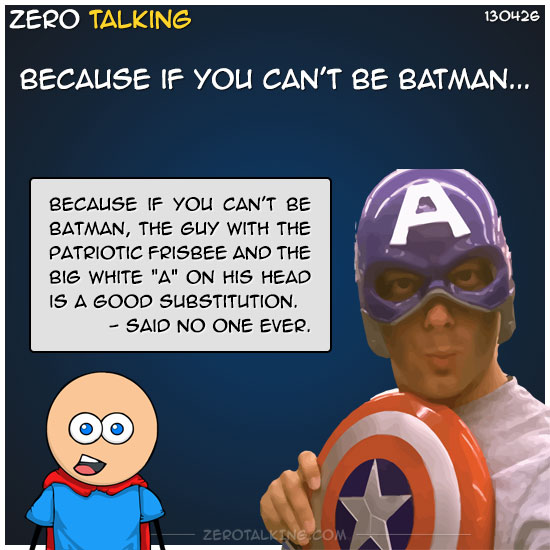 because-if-you-cant-be-batman-zero-dean