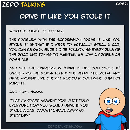 drive-it-like-you-stole-it-zero-dean
