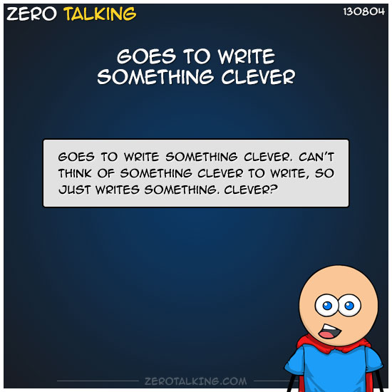 goes-to-write-something-clever-zero-dean