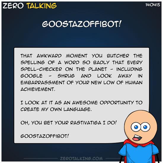 Goostazoffibot!