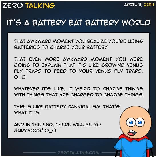 its-a-battery-eat-battery-world