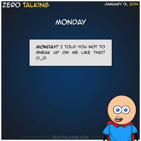 monday-zero-dean