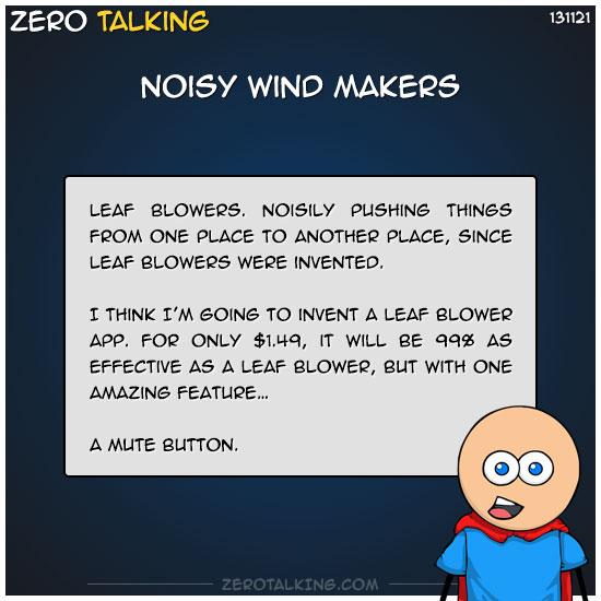 noisy-wind-makers-zero-dean