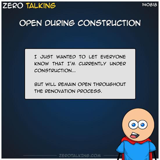 open-during-construction-zero-dean