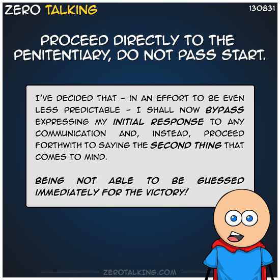 proceed-directly-to-the-penitentiary-do-not-pass-start-zero-dean