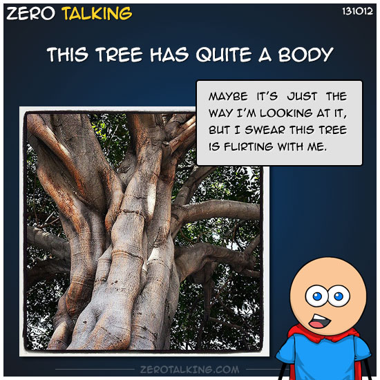 this-tree-has-quite-a-body-zero-dean