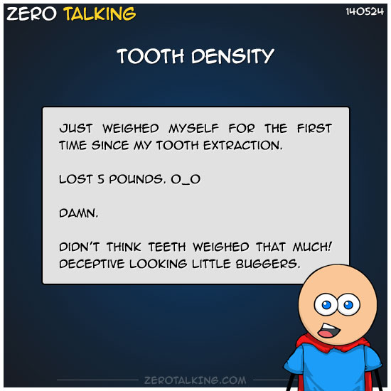 tooth-density-zero-dean