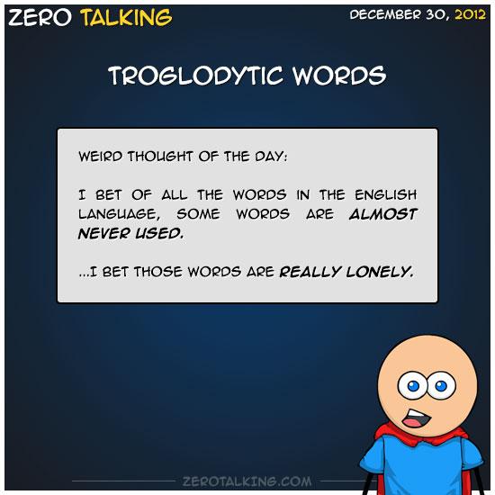 troglodytic-words-zero-dean