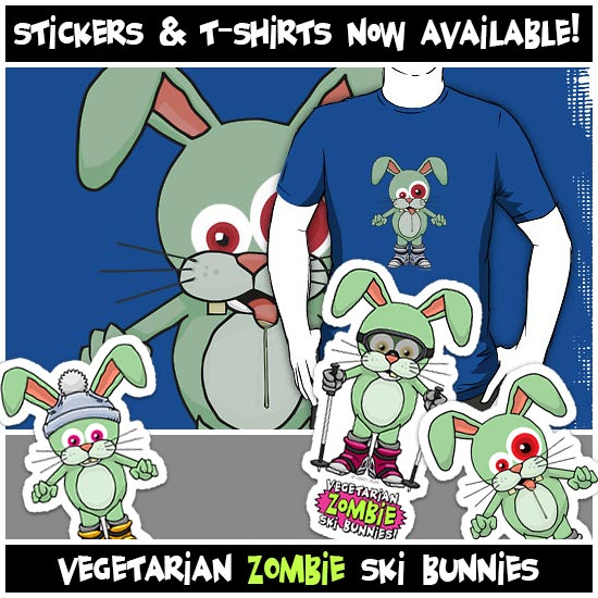 Vegetarian Zombie Ski Bunnies stickers & T-Shirts now available!