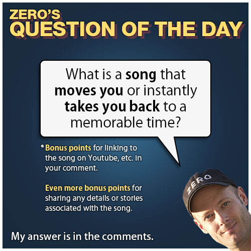 zero-dean-question-of-the-day-what-is-a-song-that-moves-you-2014-07-17