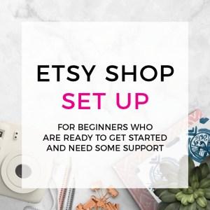 Setting up on Etsy