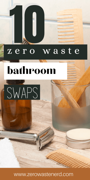 Zero Waste Bathroom Swaps