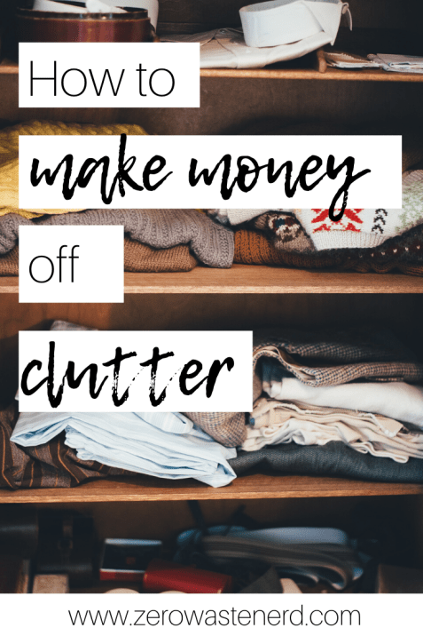 How to Make Money Off Clutter