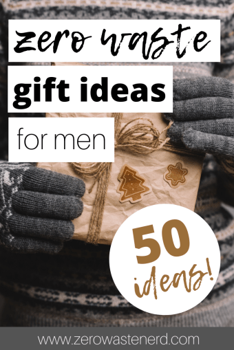 Zero Waste Gifts for Men