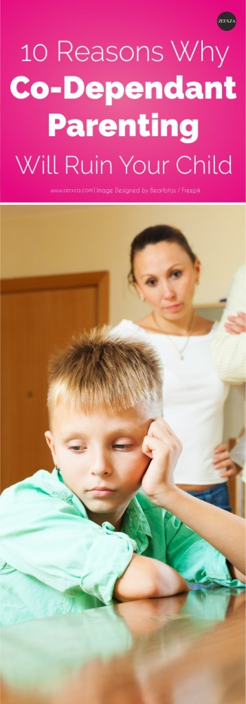 Co-Dependent Parenting: Why It Will Ruin Your Child