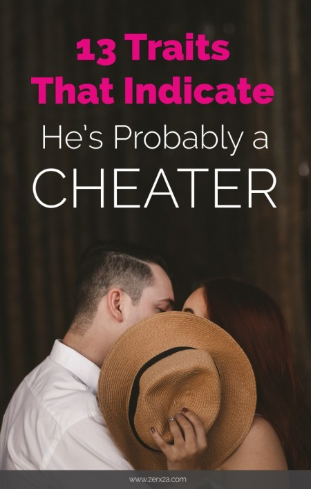 13 Traits That Indicate He's Probably a Cheater