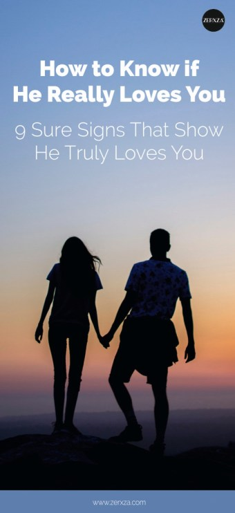 How to Know If He Truly Loves You - 9 Signs How to Know