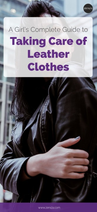 Your Complete Guide to Taking Care of Leather Clothes