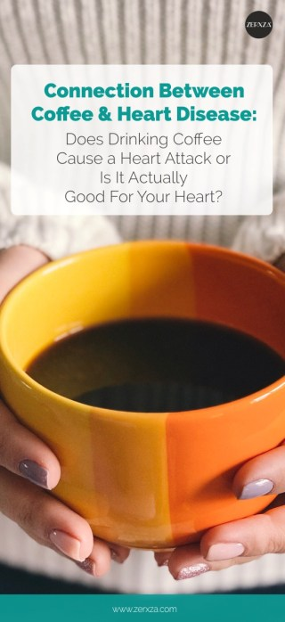 Connection Between Coffee and Heart Disease - Is Coffee Good for Your Heart