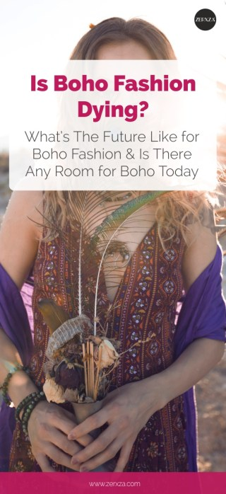 Is Boho Fashion Dying