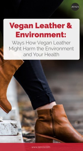 Vegan Leather and the Environment - How Vegan Leather Might Harm the Environment