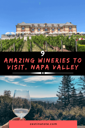 9 Wineries to Visit, Napa
