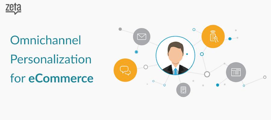 Omnichannel Personalization for eCommerce – A Modern Approach