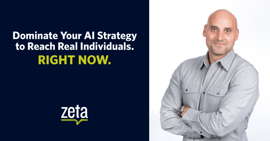 Webinar | Dominate Your AI Strategy to Reach Real Individuals. Right Now.