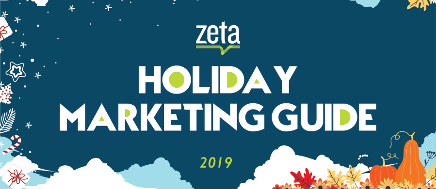2019 Zeta Holiday Marketing Guide