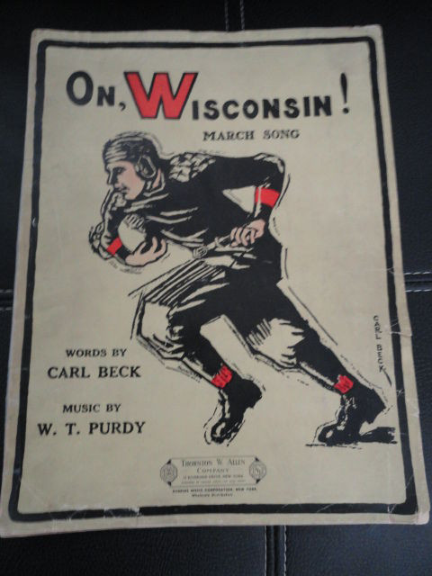 On, Wisonsin March Song Sheet Music Carl Beck W. T. Purdy Badgers Great Condion