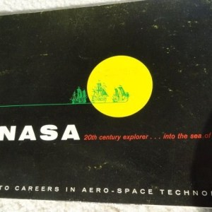 NASA 20th Century Explorer Into The Sea Of Space Book June 1, 1965 Pages 48