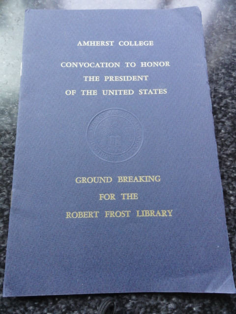 Amherst College Honors Kennedy Oct. 26 1963 Robert Frost Library Grd Breaking