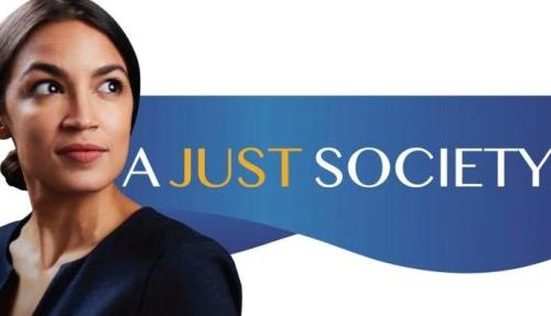 "AOC Unveils Manifesto: ""A Just Society"" Means Rent Control, Abolish Prisons, Welfare For All Illegals"